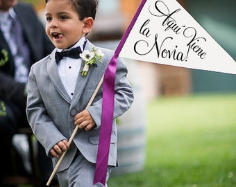Aquí Viene La Novia Sign Ring Bearer Flag Here Comes Bride Sign Large Pennant Flag Spanish Espanol Boda Bandera Flower Girl Bilingual 1038