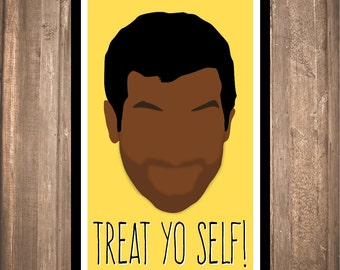 "INSTANT DOWNLOAD - Tom Haverford ""Treat Yo Self!"" Print"