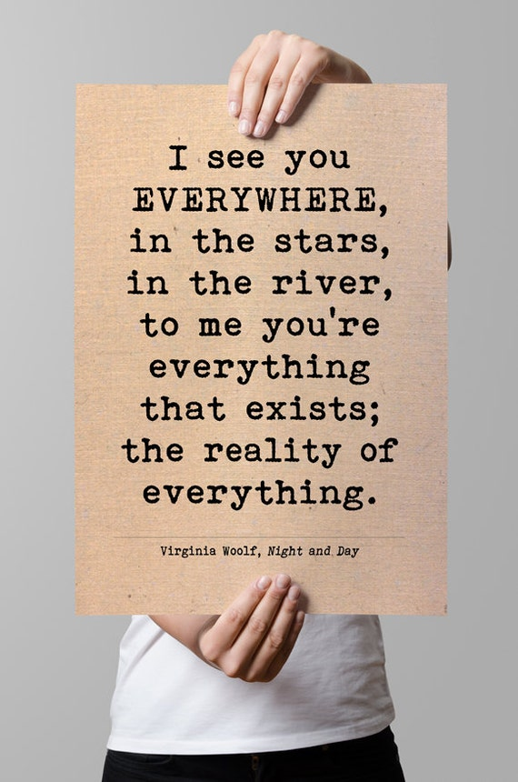 Items Similar To Virginia Woolf Quote I See You Everywhere Printable Art Valentines Literary Love Quote Printable Quotes Instant Download