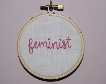 Feminist - Embroidery Hoop Protest Art