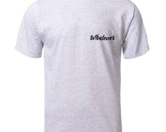 SALE - Whatever Unisex grey t-shirt