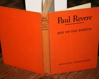 1946 Paul Revere Boy Of Old Boston//By Augusta Stevenson//First Edition//Vintage Book