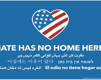 Hate Has No Home Here Yard Sign / Rally Sign