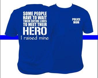 Police Mom shirt, police mom t, police mom, cop mom shirt, leo mom, police officer mom shirt,  Officer, Blue Line, LEO, Law Enforcement,