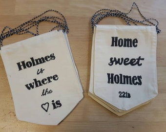 Home sweet Holmes, Sherlock themed cotton banner