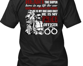 He Is My Police Officer T Shirt, The Fire In My Heart T Shirt