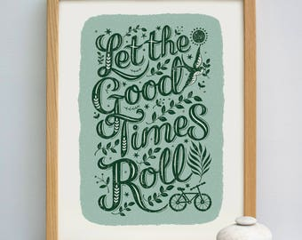 Let the Good Times Roll Print | Cycling Print | Cycling Gift | Camping Print | Travel Gift | Bon Voyage | Retirement Gift | Leaving Gift