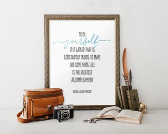 Ralph Waldo Emerson quote to be yourself, Inspirational quote, Teen boy room decor, Motivational quote, Digital download, Typography BD-921