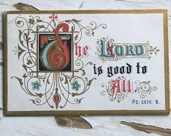 Antique Victorian Bible Verse Scripture The Lord is Good to All Psalm 145:9