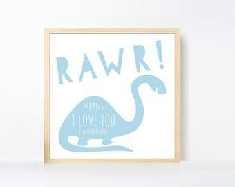 Blue Dinosaur Art Printable, Rawr Means I Love You Wall Art, Brontosaurus Wall Art, Boy Room Art, Dinosaur Printable, Nursery Boy, Square