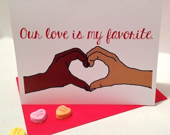 Interracial Couple - Biracial Couple - Anniversary Card - Our Love Is My Favorite