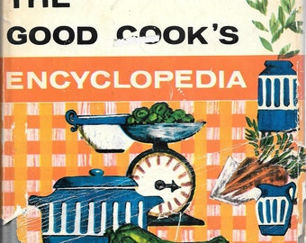 The Good Cooks Eclyclopedia by Pamela Fry (Hardcover) 1962