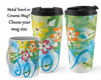 Joy Ceramic Coffee Mug, Travel Mug, Inspirational Mug, Big Coffee Mug, Large Mug, Art Coffee Mug, Coffee Lovers Gift, Christian Gift