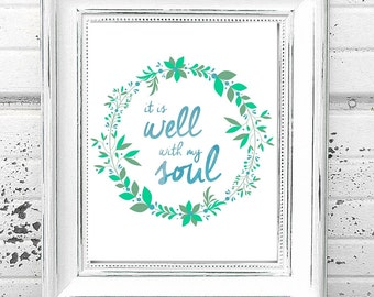 It Is Well With My Soul Printable Hymn Quote Art Blue Floral - Digital Download It Is Well