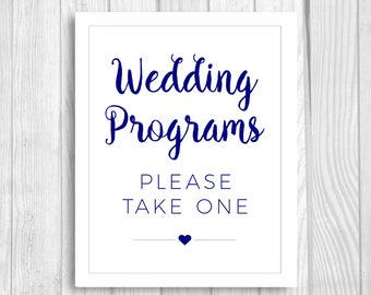Wedding Programs Please Take One 8x10 Printable Navy Blue and White Wedding Ceremony Sign - Instant Download