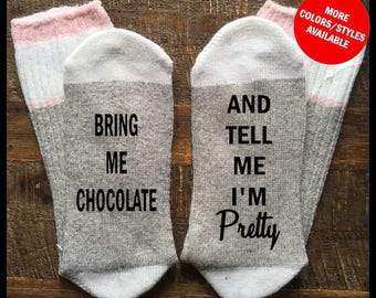 Funny Socks Women - Bring Me CHOCOLATE And Tell Me I'm Pretty - If You Can Read This Socks, Socks For Women, Stocking Stuffers, Womens Socks