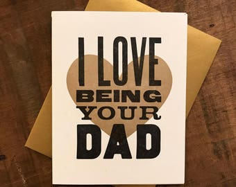 I Love Being Your Dad Letterpress Folded Card