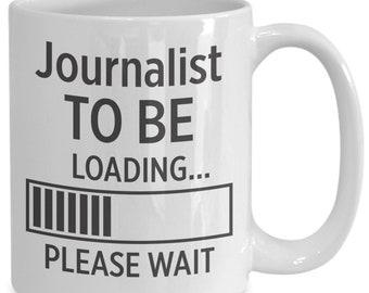 Journalist to be coffee mug | gift for journalist | journalist | journalist gift | journalist art | journalist mug | journalist print