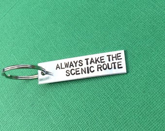 Always Take The Scenic Route Hand Stamped Keychain - Personalized Gift - Travel Gift - Travel Lover - For Her - For Him - Under 10