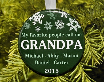 My Favorite People Call Me Grandpa Christmas Ornament - Personalized with names and year - 5 color choices - C120
