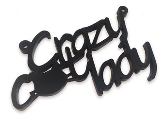 Crazy cat lady laser cut word charm