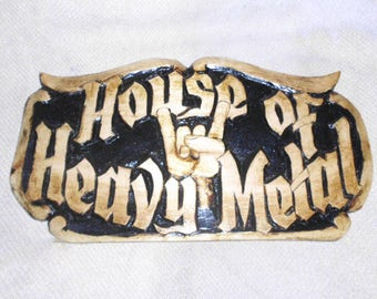 House of Heavy Metal Wood Plaque