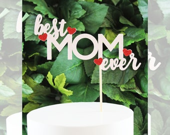 best MOM ever with hearts Cake Topper, Centerpiece, Topper – Birthday, Mother's Day,Birth Party, Party, Celebration
