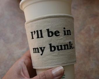 In my bunk cup cozy