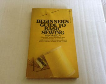 Beginner's Guide Basic Sewing. 1974 Edition