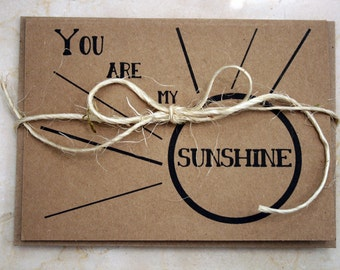 You Are My Sunshine -- Card & Envelope Set