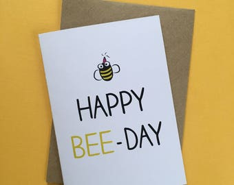 Happy BeeDay Birthday Celebration Greeting Card