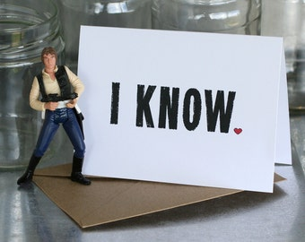 """Star Wars Valentine Card - """"I Know"""" is Star Wars for """"I Love You"""""""