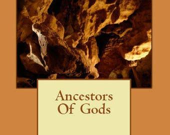 Ancestors of Gods - Paperback