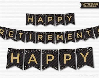 Retirement Banner Printable Black Gold Banner Happy Retirement Digital Download Confetti Retirement Decorations Retirement Party Decor