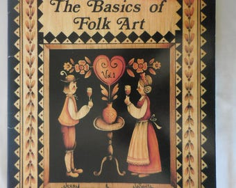 The Basics of Folk Art by JoSonja & Jerry Jansen Decorative Painting Book/Magazine, 1981 Back Issue