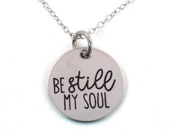 Be Still My Soul Stainless Steel Hymn Necklace