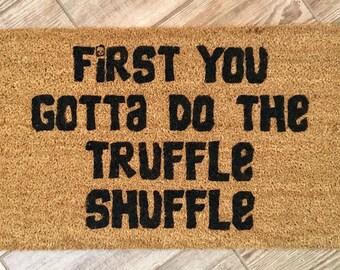 Goonies door mat, Truffle shuffle doormat, Chunk, Housewarming gift,Father's Day gift, funny doormat, welcome mat, truffle shuffle door mat