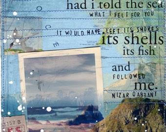 "Day 26 - 11""x14"" paper print - Nizzar Qabbani quote nautical beach mixed media art"