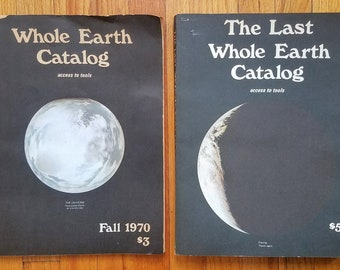 Whole Earth Catalog, Fall 1970 & The Last Whole Earth Catalog: Access to Tools (1971)