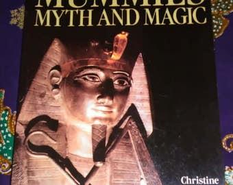 Mummies Myth and Magic Book  by Christine El Mahdy Ancient Egypt Curses Ancient Civilization