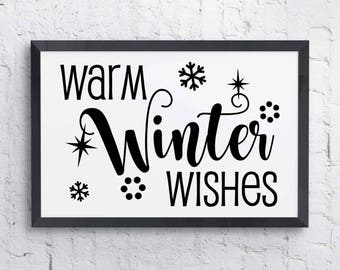 Warm Winter Wishes Christmas Card Print Clipart Quote- Typography, Silhouette Stencil, svg ai pdf, Craft Supply Download, Gift for Her