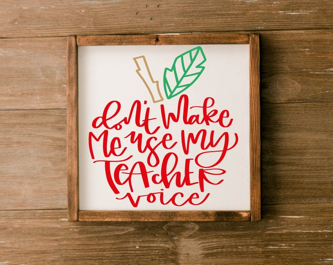 Featured listing image: Don't make me use my teacher voice sign Don't make me use my teacher voice teacher appreciation gift gifts for teacher teacher gift funny