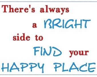 Es gibt immer eine helle Seite, Ihr glücklicher Ort zu finden