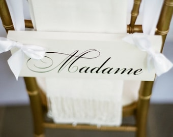 Wedding Chair Signs, Madame and Monsieur with Thank you on the back, 2-sided, Wedding Seating Signs. Featured on Once Wed.