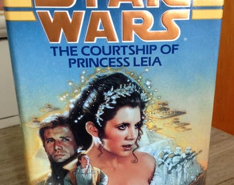 Star Wars. The Courtship of Princess Leia by Dave Wolverton ~ 1994 HBK with dust jacket ~ excellent near new condition