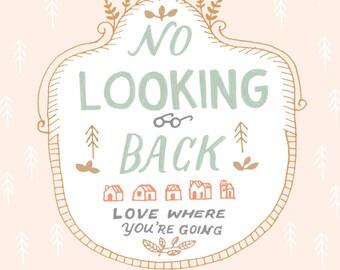 No Looking Back - Art Print 5x7, 8x10, 11x14