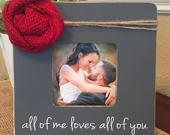 Christmas gift for wife girlfriend fiance picture frame for wife husband girlfriend boyfriend all of me loves all of you