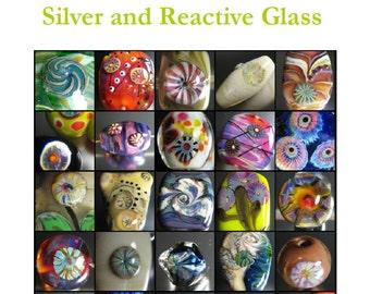 Lampworking tutorial Murrini Cookbook Silver and Reactive Glass