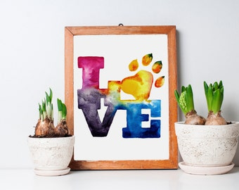 Colorful Pet LOVE watercolor Art - Print ***SALE***