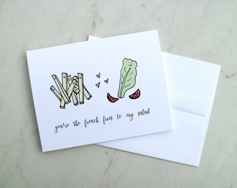 You're the french fries to my salad | Pittsburgh Greeting Card / Romantic / Anniversary Card / Valentines Day Card / Best Friend / Funny